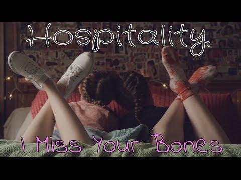 Клип Hospitality - I Miss Your Bones