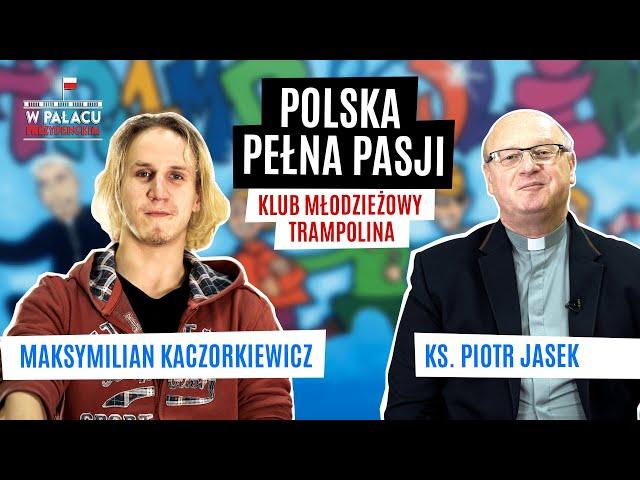 Polska Pełna Pasji - Ta grupa odmienia życie młodych ludzi