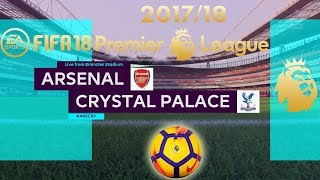FIFA 18 Arsenal vs Crystal Palace | Premier League 2017/18 | PS4 Full Match