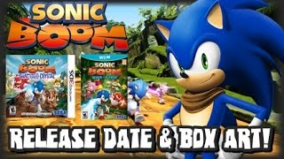 Sonic Boom Official Wii U & 3DS Release Dates & Box Art!