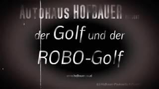 Autohaus Hofbauer ROBO GOLF