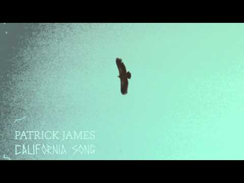 Patrick James - California Song