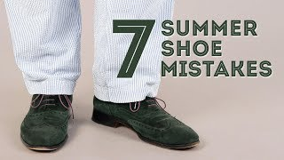 7 Men39;s Summer Shoe Mistakes amp; What Shoes To Wear