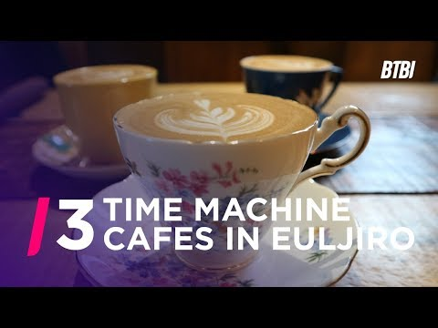 Seoul Cafe Tour - 3 Cafes in Euljiro That Will Transport You to a Different Time