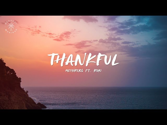 Meynberg - Thankful (feat. BOKI) [Lyrics]