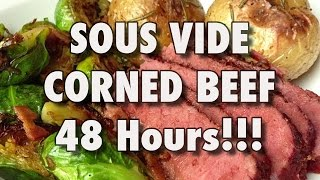 48 HOUR SOUS VIDE CORNED BEEF! BEST. EVER.