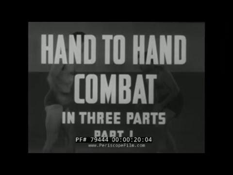 U.S. NAVY TRAINING FILM  HAND TO HAND COMBAT  PART 1 79444