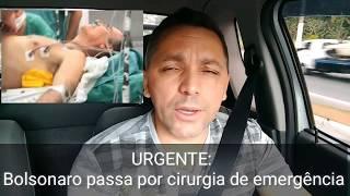URGENTE: BOLSONARO PASSA POR NOVA CIRURGIA