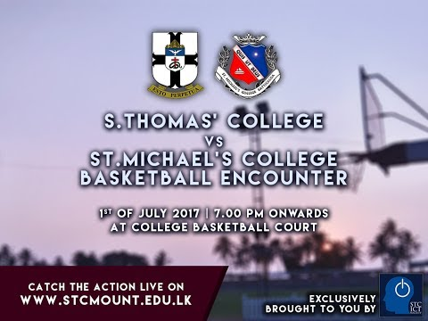 S.Thomas' College vs St.Michael's College Basketball Encounter - 2017