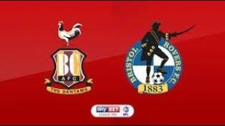 EFL Action Bradford vs Bristol Rovers First half