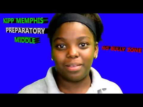 "Kipp Memphis Preparatory Middle School    ""NO BULLY ZONE"""
