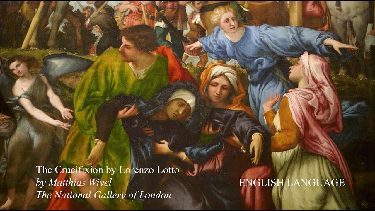 The Crucifixion by Lorenzo Lotto - Video (English Language)