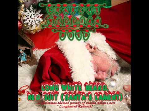 Long White Beard, Red Suit (Santa's Lament)