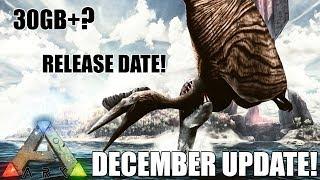 ARK BIG DECEMBER UPDATE RELEASE DATE! - ABERRATION - RAGNAROK AND MORE!