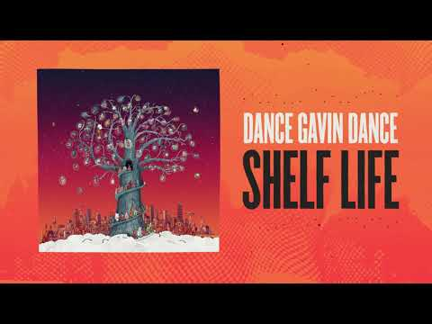 Dance Gavin Dance - Shelf Life