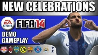 FIFA 14 NEW CELEBRATIONS TUTORIAL DEMO GAMEPLAY