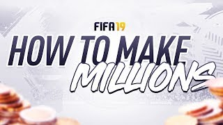 2 WAYS TO MAKE MILLIONS FIRST WEEK FIFA 19!