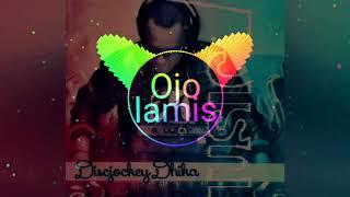 Ojo Lamis - DJ Dhika