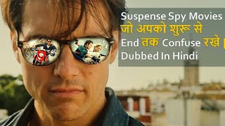 Top 10 Best Suspense Spy Movies Dubbed In Hindi All Time Hit