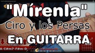 Como Tocar Mirenla en Guitarra- Acordes mas Tutorial