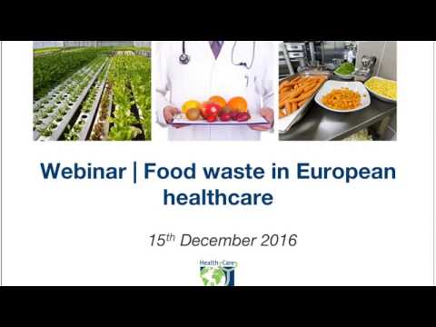 Webinar | Food waste in European healthcare