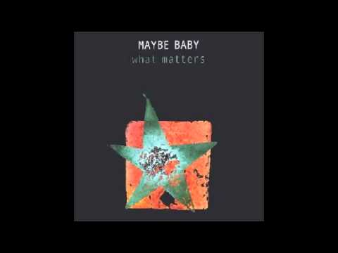 Maybe Baby - Knock Me Down