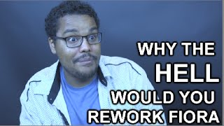 Repeat youtube video Why the HELL would you rework Fiora?