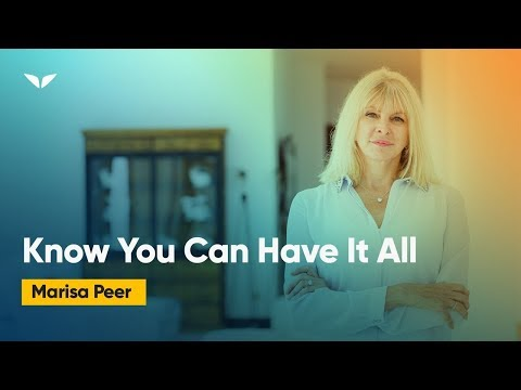 Know You Can Have It All | Marisa Peer