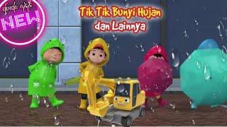 Lagu Tik Tik Bunyi Hujan dan Lainnya 🎶 LAGU ANAK BALITA POPULER 💞 TIK TIK BUNYI HUJAN, EXCAVATOR