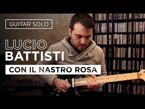 Lucio Battisti - Con il nastro rosa - Phil Palmer Solo - Andrea Adamo