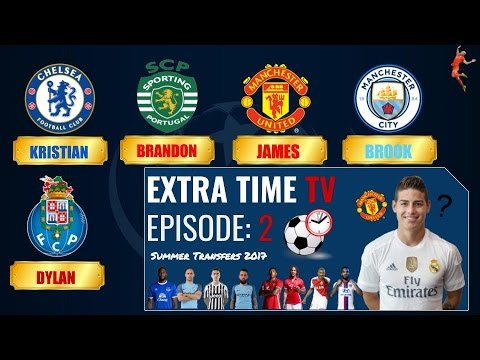 ExtraTime Podcast - Episode 2 (James to Man UTD?)
