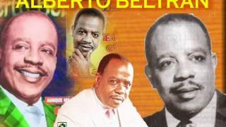Alberto Beltran - El negrito del batey