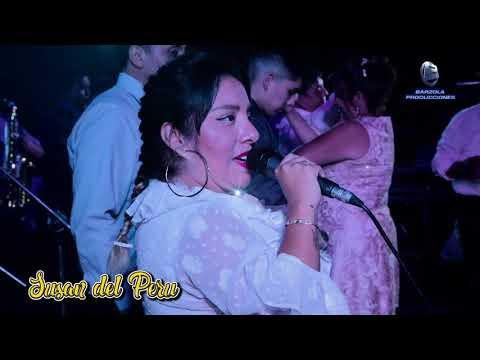 SUSAN DEL PERU EN CONCIERTO 2018 MIX