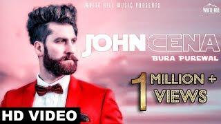 John Cena  Bura Purewal |  White Hill Music | New Punjabi Songs 2018