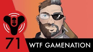 Destiny Community Podcast: Episode 71 - Boxers or Briefs? (ft. WTFGamenation)