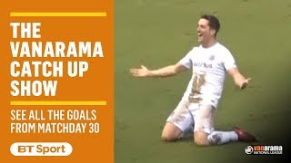 Vanarama National League Highlights Show | Matchday 30
