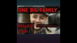 Meher Zein One Big Family