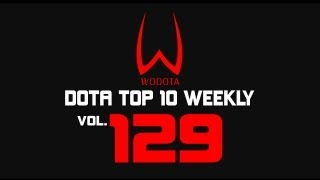 DotA - WoDotA Top10 Weekly Vol.129