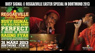 Busy Signal @ Reggaeville Easter Special in Dortmund, Germany 3/31/2013 [HD - 3 Cameras]
