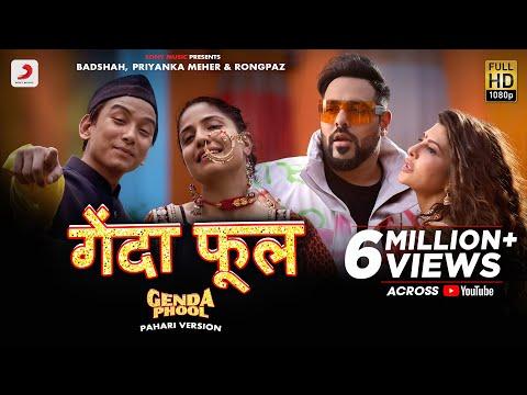 Badshah – Genda Phool (Pahari Version) | Jacqueline Fernandez | Priyanka Meher | Rongpaz