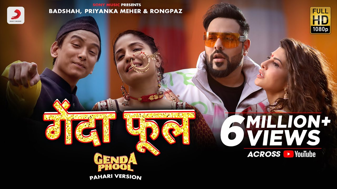 Badshah - Genda Phool (Pahari Version) | Jacqueline Fernandez | Priyanka Meher | Rongpaz