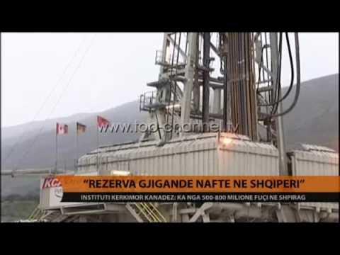 """""""Rezerva gjigante nafte në Shqipëri""""  - Top Channel Albania - News - Lajme"""