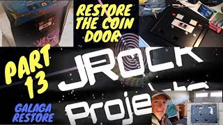 Galaga Restore Part 13 Coin Door