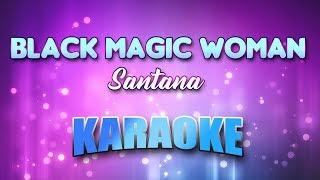 Santana - Black Magic Woman (Karaoke & Lyrics)