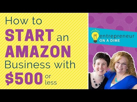 How to Start an Amazon Business with $500 or less