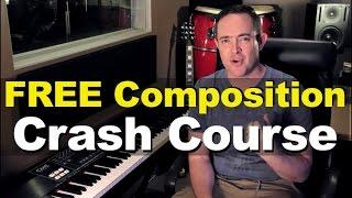 FREE Composition Crash Course