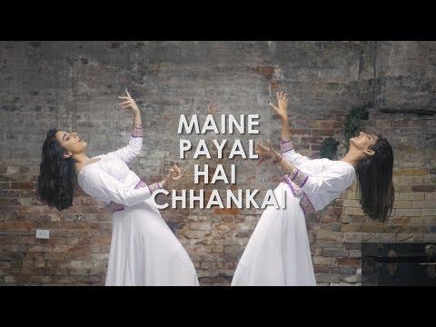 Maine Payal Hai Chhankai | Dance Cover | Chamma Arts