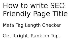 How to write perfect Page / Meta Title and Description | Meta Tag Length Checker