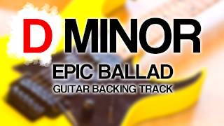 D Minor Epic Ballad Guitar Backing Track [ Pitch Shifted ]