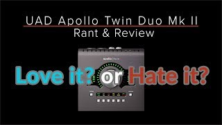 UA APOLLO TWIN MKII - Rant & Review - Guitar Discoveries #39